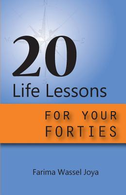 20 Life Lessons for Your Forties: Ageless Gift Of Wisdom Cover Image