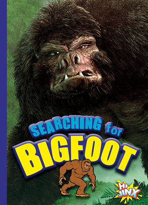 Searching for Bigfoot (On the Paranormal Hunt) Cover Image