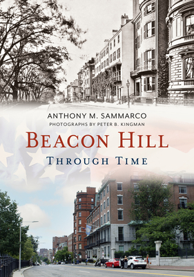 Beacon Hill Through Time (America Through Time) cover