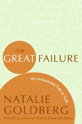 The Great Failure: My Unexpected Path to Truth Cover Image