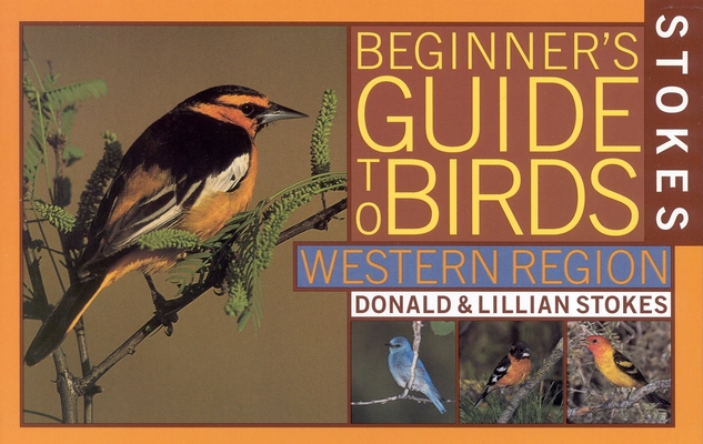 Stokes Beginner's Guide to Birds: Western Region Cover Image