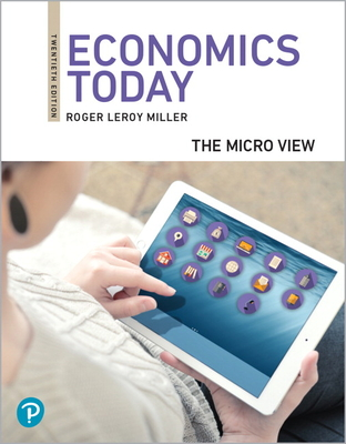 Economics Today: The Micro View [rental Edition] cover