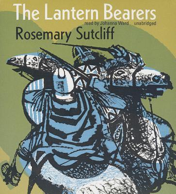 The Lantern Bearers (Roman Britain Trilogy #3) Cover Image