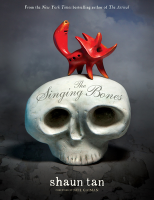 The Singing Bones by Shaun Tan