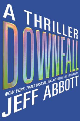 Cover for Downfall Lib/E (Sam Capra Novels #3)