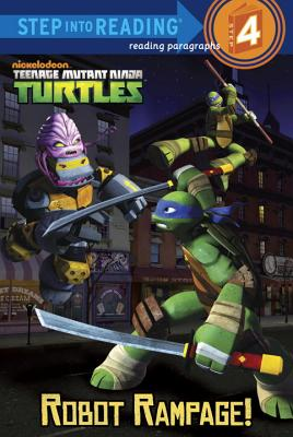 Cover for Robot Rampage! (Teenage Mutant Ninja Turtles) (Step into Reading)