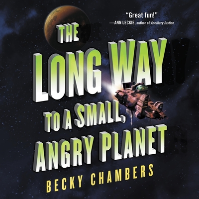 The Long Way to a Small, Angry Planet (Wayfarers #1) Cover Image