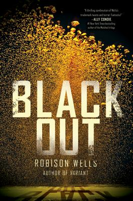 Blackout (Hardcover) By Robison E. Wells