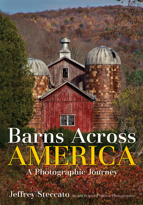 Barns Across America: A Photographic Journey Cover Image