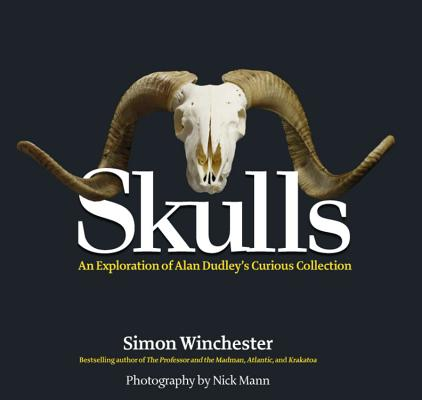 Skulls: An Exploration of Alan Dudley's Curious Collection Cover Image