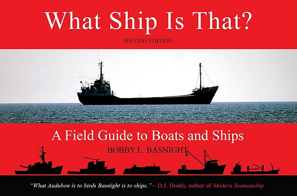 What Ship Is That?: A Field Guide to Boats and Ships Cover Image