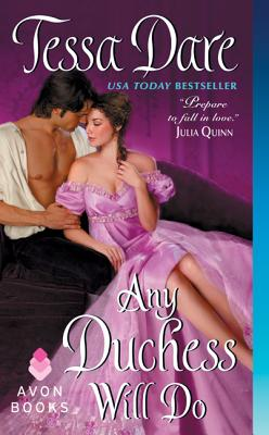 Any Duchess Will Do (Spindle Cove #4) Cover Image