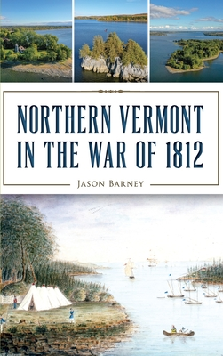 Northern Vermont in the War of 1812 Cover Image