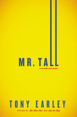 Mr. Tall: A Novella and Stories Cover Image