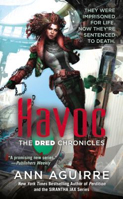 Havoc (The Dred Chronicles #2) Cover Image