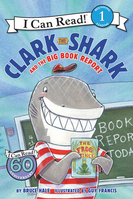 Clark the Shark and the Big Book Report (I Can Read Level 1) Cover Image