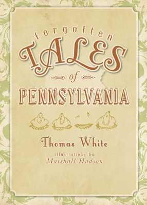 Forgotten Tales of Pennsylvania Cover Image