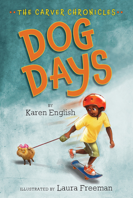 Dog Days: The Carver Chronicles, Book One Cover Image