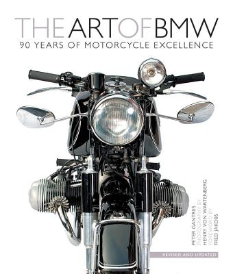 The Art of BMW: 90 Years of Motorcycle Excellence Cover Image