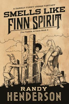 Smells Like Finn Spirit: The Familia Arcana, Book 3 Cover Image