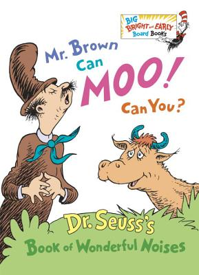 Mr. Brown Can Moo! Can You? (Big Bright & Early Board Book) Cover Image