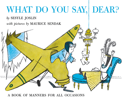 What Do You Say, Dear? Cover Image