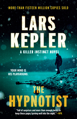 The Hypnotist: A novel (Killer Instinct #1) Cover Image