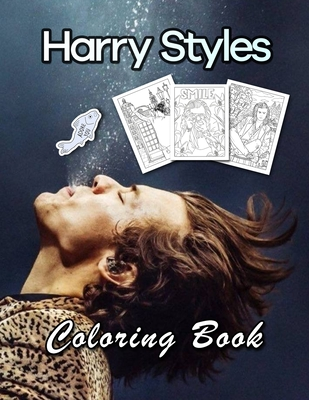 Harry Styles Coloring Book: Great Gift For All Fans Of Harry Styles With Beautiful And Relaxing Hand-Drawn Designs Cover Image