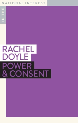 Power & Consent (In the National Interest) Cover Image