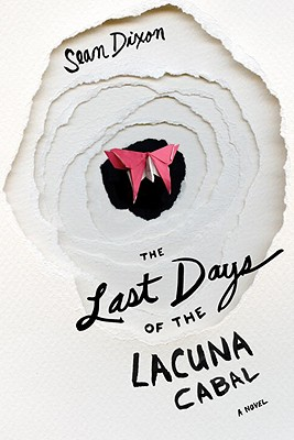 The Last Days of the Lacuna Cabal Cover
