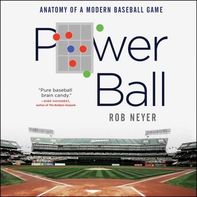 Power Ball Lib/E: Anatomy of a Modern Baseball Game Cover Image