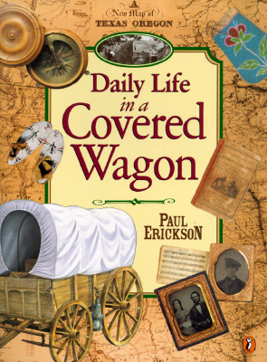 Daily Life in a Covered Wagon Cover Image