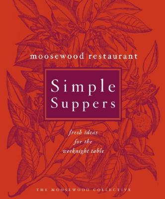 Moosewood Restaurant Simple Suppers Cover