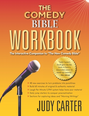The Comedy Bible Workbook: The Interactive Companion to