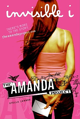 The Amanda Project: Book 1: invisible I Cover Image