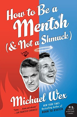 How to Be a Mentsh (and Not a Shmuck) Cover Image