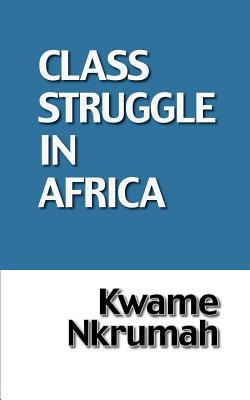 The Class Struggle in Africa Cover Image