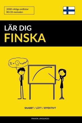 Lär dig Finska - Snabbt / Lätt / Effektivt: 2000 viktiga ordlistor Cover Image