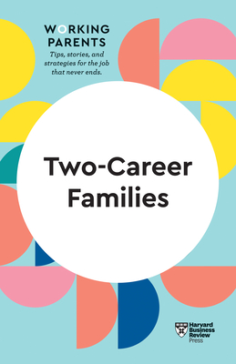 Two-Career Families (HBR Working Parents Series) Cover Image