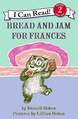 Bread and Jam for Frances (I Can Read! - Level 2) Cover Image