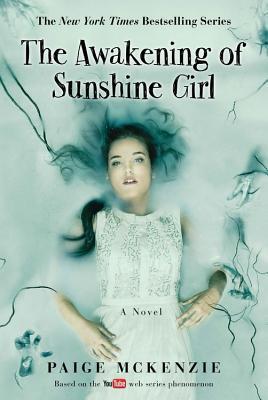 The Awakening of Sunshine Girl (The Haunting of Sunshine Girl Series #2) Cover Image