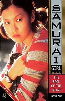 The Book of the Heart (Samurai Girl #6) Cover Image