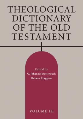 Theological Dictionary of the Old Testament, Volume III Cover Image