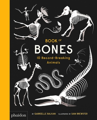 Book of Bones: 10 Record-Breaking Animals Cover Image