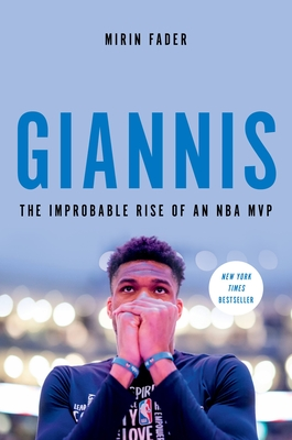 Giannis: The Improbable Rise of an NBA MVP Cover Image