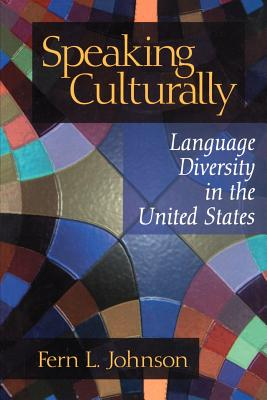 Speaking Culturally: Language Diversity in the United States Cover Image