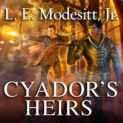 Cover for Cyador's Heirs (Saga of Recluce #17)