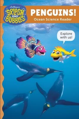 Splash and Bubbles: Penguins! Cover Image