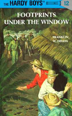 Hardy Boys 12: Footprints Under the Window (The Hardy Boys #12) Cover Image