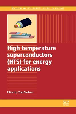 High Temperature Superconductors (Hts) for Energy Applications Cover Image